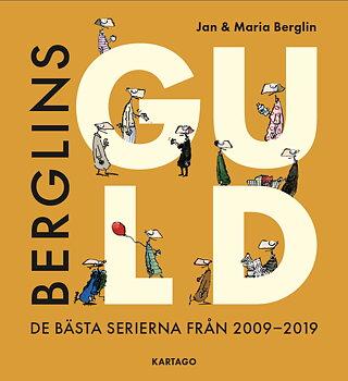 Berglins Guld: De bästa serierna från 2009-2019