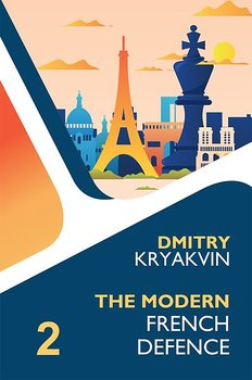 The Modern French Defence Volume 2: Advance and Winawer av Dmitry Kryakvin