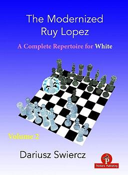 The Modernized Ruy Lopez – Volume 2 av Dariusz Swiercz