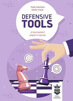 Defensive tools - A tournament player's manual av Tadej Sakelsek och Marko Tratar