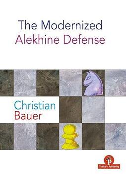 The Modernized Alekhine Defense av Christian Bauer