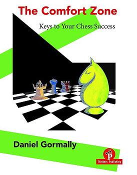 The Comfort Zone - Keys to Your Chess Success av Daniel Gormally