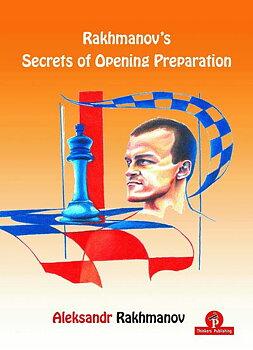 Rakhmanov's Secrets of Opening Preparation av Alexander Rakhmanov