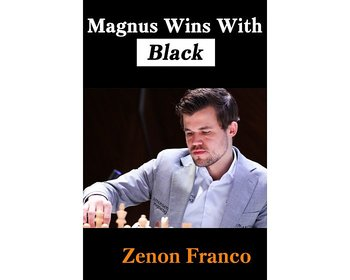 Magnus wins with Black av Zenon Franco