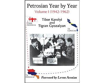 Petrosian Year by Year: Volume I (1942-1962) av Tibor Karolyi och Tigran Gyozalyan