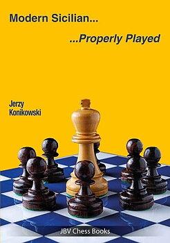 Modern Sicilian - Properly Played av Jerzy Konikowski