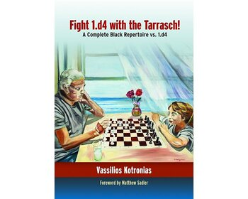 Fight 1.d4 with the Tarrasch! av Vasilios Kotronias