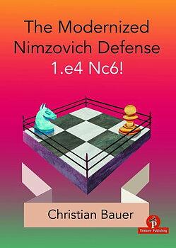 1.The Modernized Nimzovich 1.e4 Nc6! av Christian Bauer