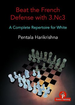 Beat the French Defense with 3.Nc3 A complete repertoire for white av Pentala Harikrishna