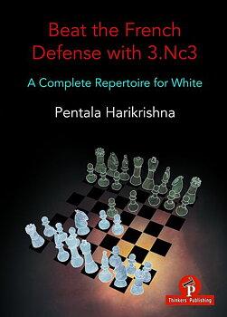 Beat the French Defense with 3.Nc3 A complete repertoire for white av Pentala Harikrishna