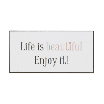 Magnet - Life is beautiful, enjoy it