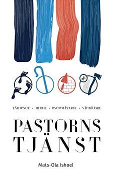 Pastorns tjänst - Mats-Ola Ishoel