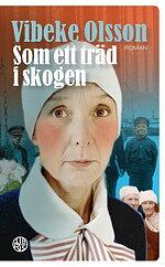 Som ett träd i skogen - Vibeke Olsson