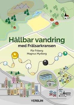 Hållbar vandring med Frälsarkransen - Magnus Myrberg, Pär Friberg