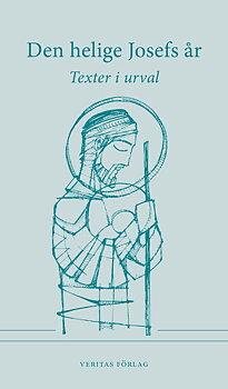 Den helige Josefs år - Texter i urval