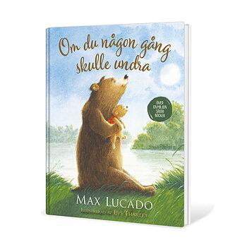 Om du någon gång skulle undra - Max Lucado