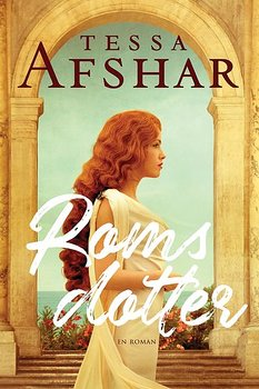 Roms dotter - Tessa Afshar