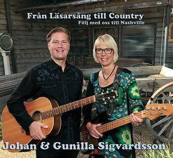 Johan & Gunilla Sigvardsson - Från Läsarsång Till Country