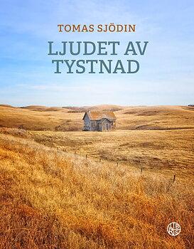 Ljudet av tystnad - Tomas Sjödin