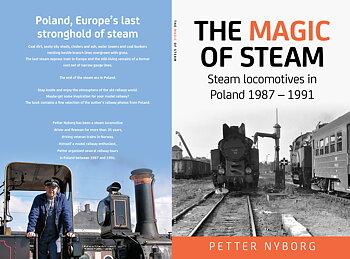 The magic of steam - Steam locomotives  in Poland 1987-1991