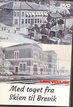 Med toget fra Skien til Brevik (DVD)