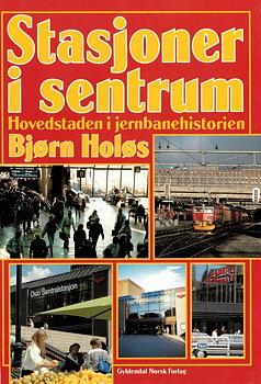Stasjoner i sentrum, hovedstaden i jernbanehistorien
