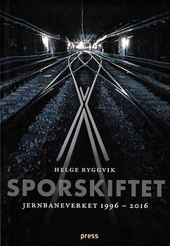 Sporskiftet - Jernbaneverket 1996-2016