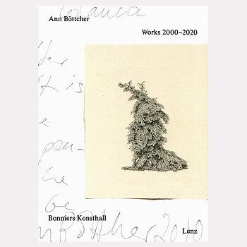 Ann Böttcher: Works 2000-2020