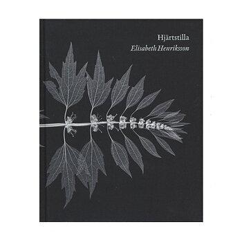 Elisabeth Henriksson: Hjärtstilla[signed]