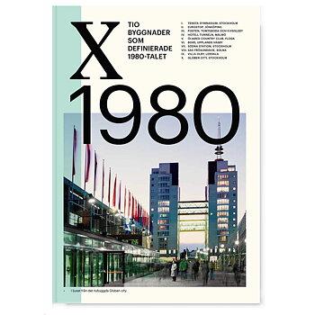 X1980 - Tio byggnader som definerade 1980-talet