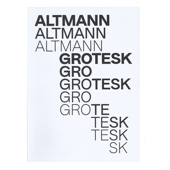 Atelje Altmann: Altmann Grotesk [signed]