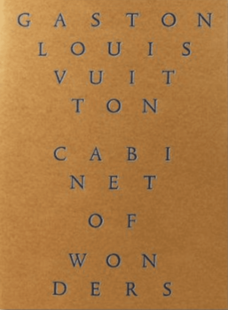 CABINET OF WONDERS, LOUIS VUITTON - New Mags