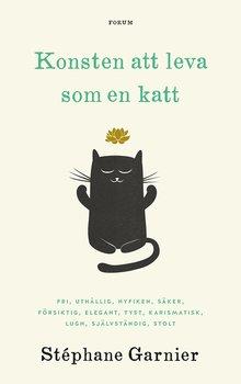Stéphane Garnier : Konsten att leva som en katt