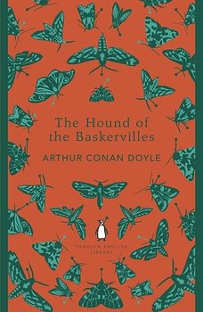 Sir Arthur Conan Doyle : The Hound of the Baskervilles