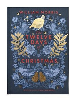 William Morris : The Twelve Days of Christmas