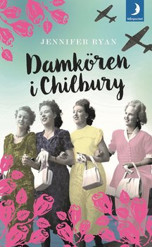 Jennifer Ryan : Damkören i Chilbury