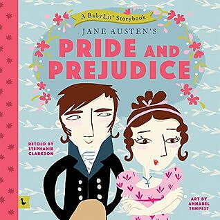 BabyLit Storybook : Pride and prejudice