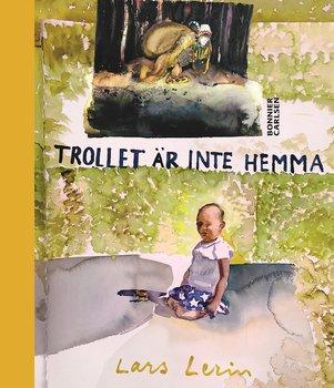 Lars Lerin : Trollet är inte hemma