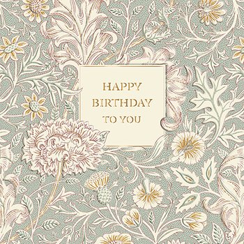 William Morris : Happy Birthday To You Rosa - Kort med kuvert