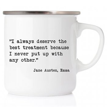 Jane Austen : I always deserve the best treatment - Emaljmugg med stålkant