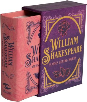 William Shakespeare : The Tiny Book of Famous Loving Words - Minibok med Shakespearecitat