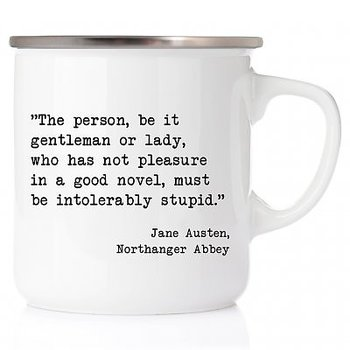 Jane Austen : The person, be it gentleman or lady - Emaljmugg med stålkant