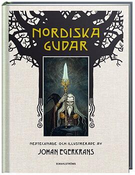 Johan Egerkrans : Nordiska gudar