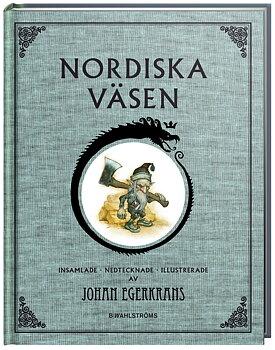Johan Egerkrans : Nordiska väsen