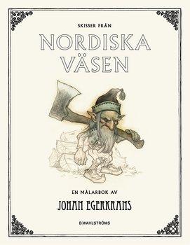 Johan Egerkrans : Skisser från Nordiska väsen - Målarbok
