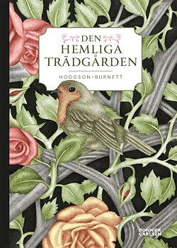 Frances Hodgson-Burnett : Den hemliga trädgården