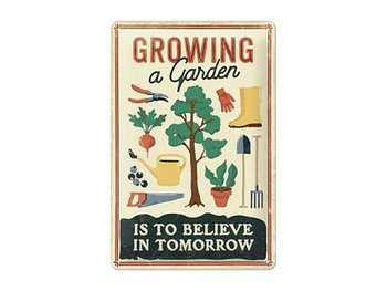 Växthus : Growing a garden - Plåtskylt 20x30 cm