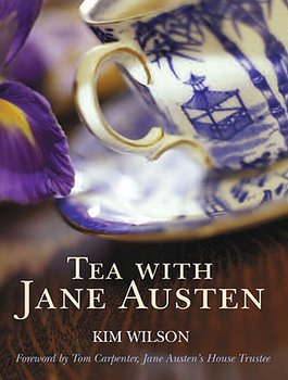 Kim Wilson : Tea with Jane Austen