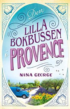 Nina George : Den lilla bokbussen i Provence