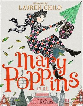 P L Travers : Mary Poppins -  Illustrated Gift Edition